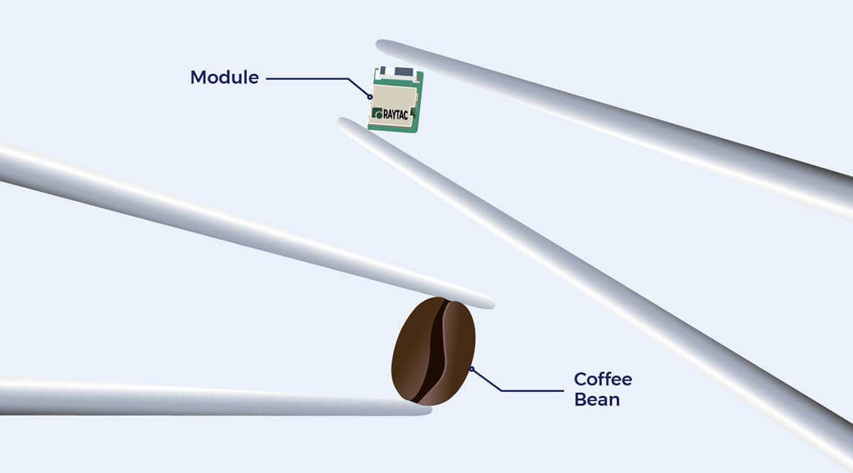 Raytac modules are smaller than a coffee bean