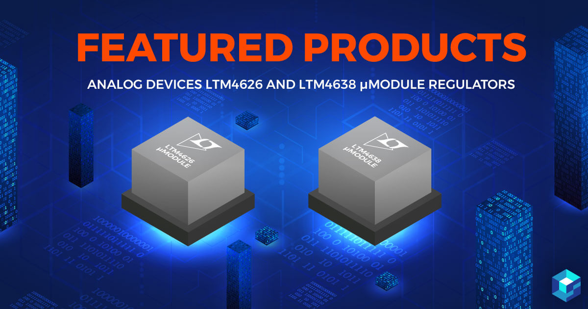 Graphic image of micron module regulators. Learn more about Analog Devices on Sourcengine, the e-commerce marketplace that is transforming procurement.