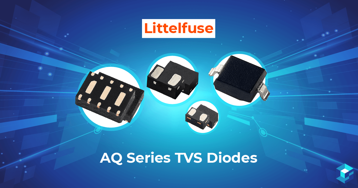 Littelfuse's line of AQ Series TVS Diodes; for more on diodes including pricing and availability, take a look at Sourcengine.
