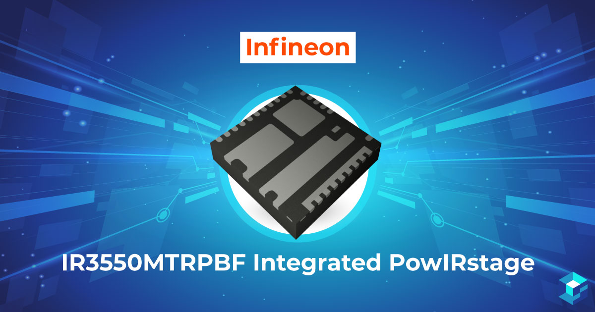 Infineon IR3550MTRPBF Integrated PowIRstage chip image with wording underneath; learn more about this semiconductor component at Sourcengine.