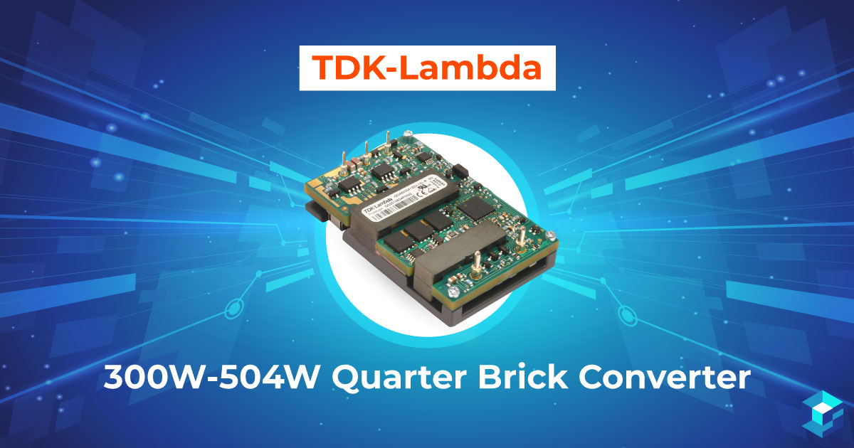 Tile with TDK Lambda 300W-504W Quarter Brick Converter printed on it. Learn more about this component (including pricing and availability) at Sourcengine.