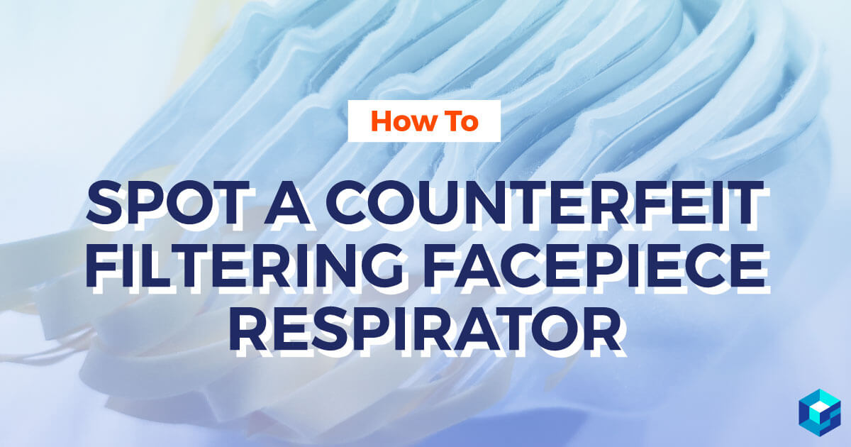 Image with spot a counterfeit filtering facepiece respirator on it. Learn more about MRO and PPE at Sourcengine.