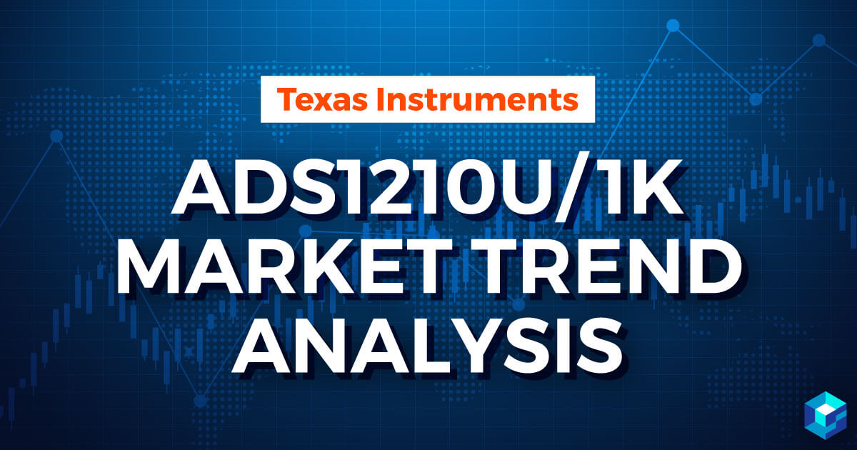 Image with Texas Instruments ADS121OU/1K Market Trend Analysis typed on it. These articles from Sourcengine explore life cycle and design capabilities of electronic components.