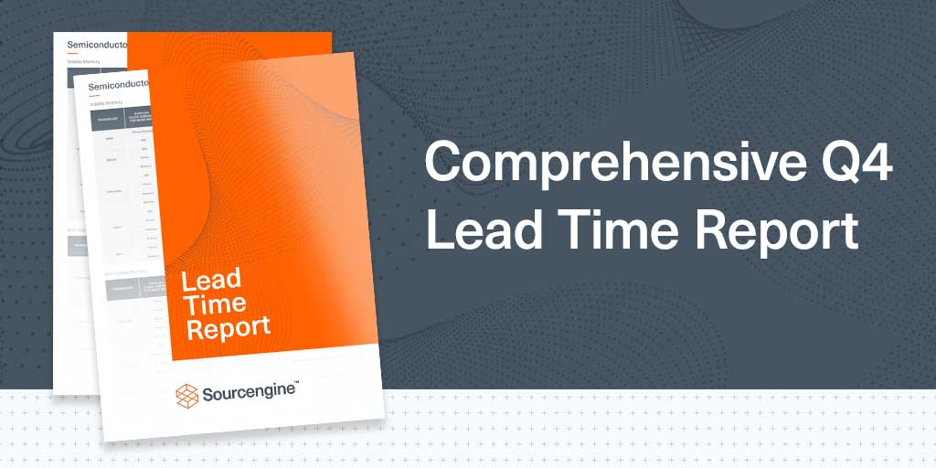 A stylish graphic representing Sourcengine's Q4 2021 lead time report.